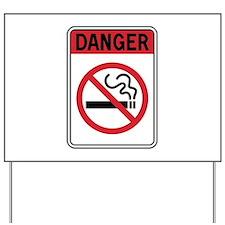Smoking Danger Yard Sign