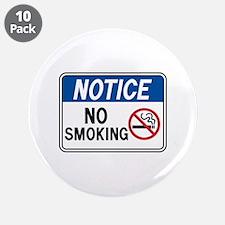 "Notice No Smoking 3.5"" Button (10 pack)"