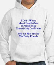 Pre-existing health conditions Hoodie