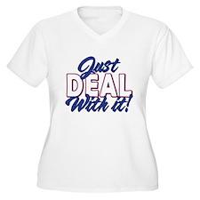 Just Deal T-Shirt