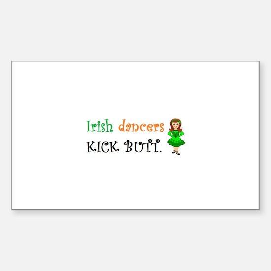 Irish Dancers Kick Butt Sticker (Rectangle)