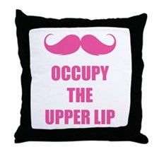 Occupy the upper lip Throw Pillow