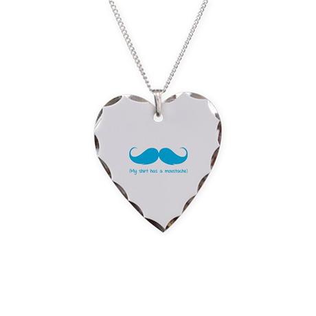 My shirt has a moustache Necklace Heart Charm