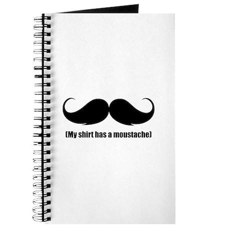 My shirt has a moustache Journal
