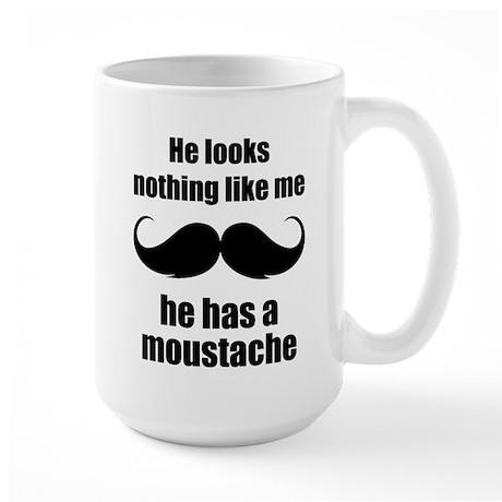 He looks nothing like me Large Mug