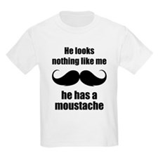He looks nothing like me T-Shirt