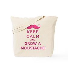 Keep calmd and grow a moustache Tote Bag