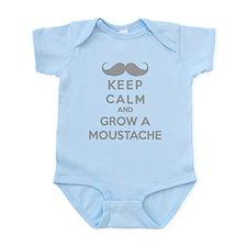 Keep calmd and grow a moustache Infant Bodysuit