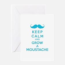 Keep calmd and grow a moustache Greeting Card