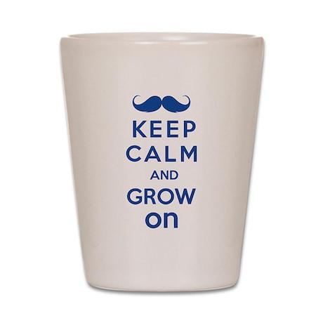 Keep calm and grow on Shot Glass