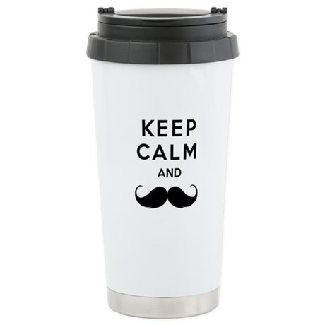 Keep calm and moustache Stainless Steel Travel Mug
