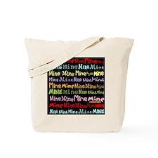 Mine Mine Mine Nurse Tote Bag