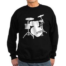 Drum Bang me Sweatshirt