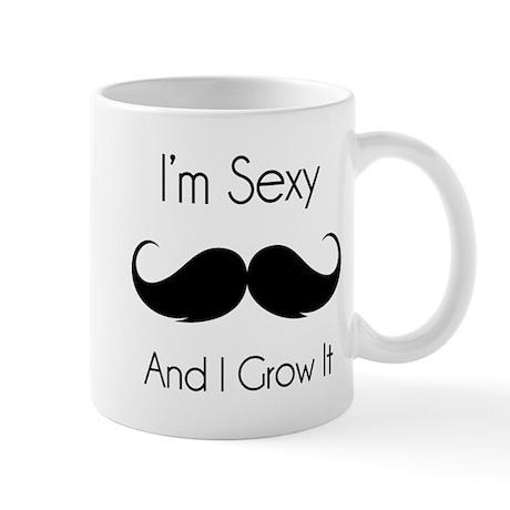 I'm sexy and I grow it Mug