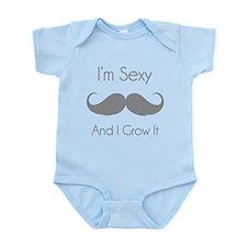I'm sexy and I grow it Infant Bodysuit