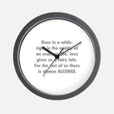 There is always Alcohol Wall Clock