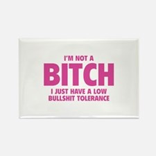 I'm not a BITCH Rectangle Magnet (10 pack)