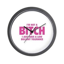 I'm not a BITCH Wall Clock