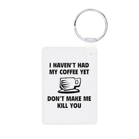 Don't make me kill you Aluminum Photo Keychain