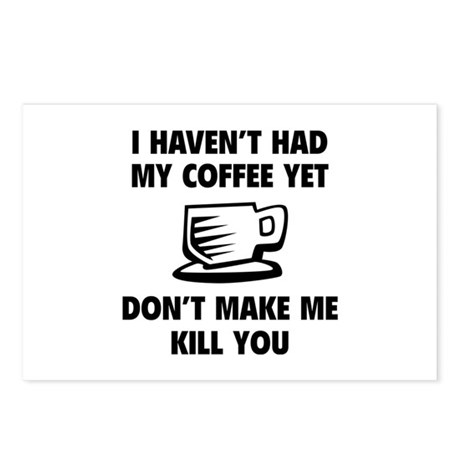 Don't make me kill you Postcards (Package of 8)