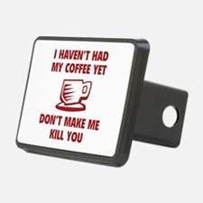 Don't make me kill you Hitch Cover