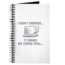 It makes my coffee spill Journal