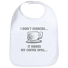 It makes my coffee spill Bib
