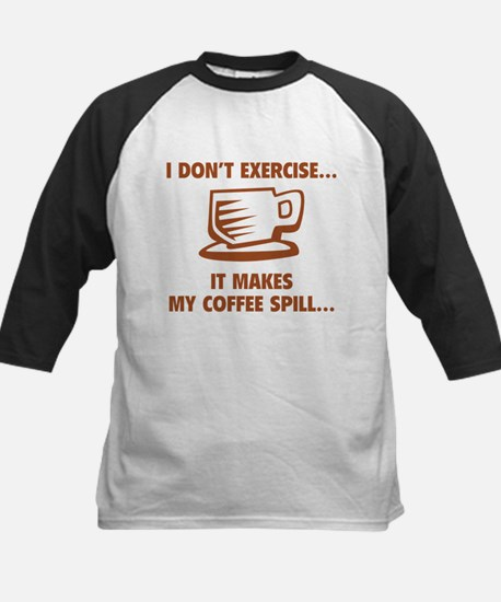 It makes my coffee spill Kids Baseball Jersey
