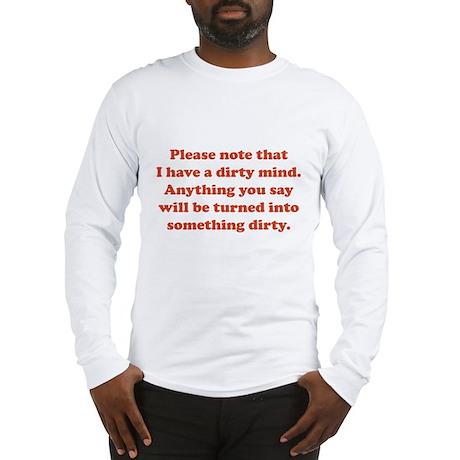 Dirty Mind Long Sleeve T-Shirt