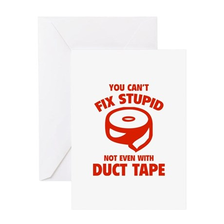 You can't fix stupid Greeting Card