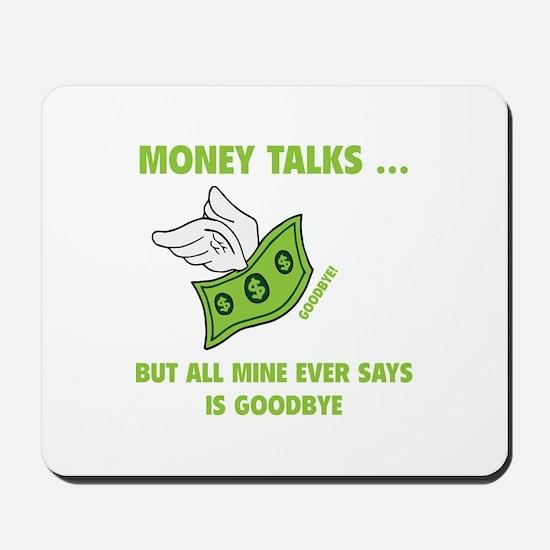 Money Talks Mousepad