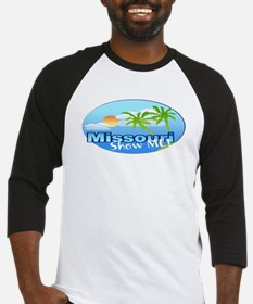 Missour - The Show me State. Baseball Jersey