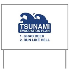 Tsunami Evacuation Plan Yard Sign
