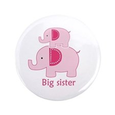"Big Sister Pink Elephant 3.5"" Button"