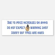 Warning Shot Bumper Bumper Sticker