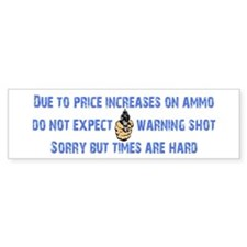 Warning Shot Bumper Sticker