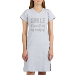 PAY MY MORTGAGE Women's Nightshirt