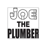 JOE THE PLUMBER Square Sticker 3
