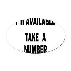 I'M AVAILABLE Oval Car Magnet