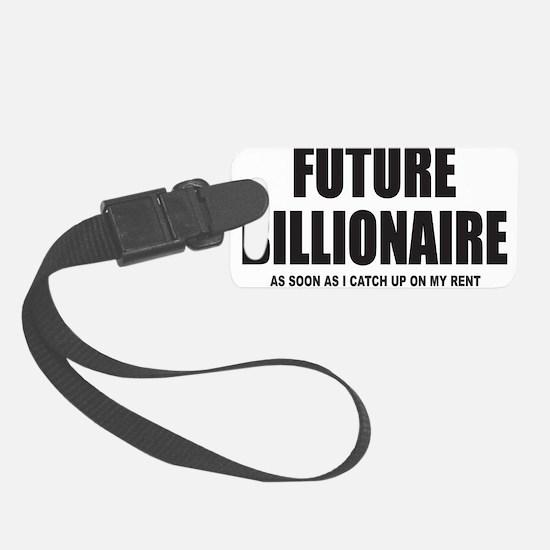 FUTURE BILLIONAIRE Luggage Tag