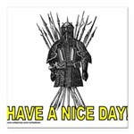 HAVE A NICE DAY Square Car Magnet 3