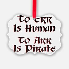 TO ARR IS PIRATE Ornament