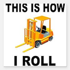 "FORKLIFT OPERATOR Square Car Magnet 3"" x 3"""