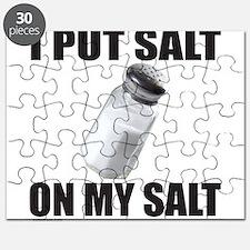 I PUT SALT ON MY SALT Puzzle