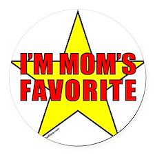 I'M MOM'S FAVORITE Round Car Magnet