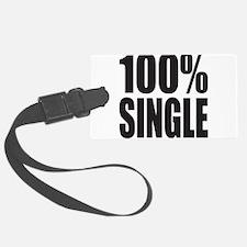 100% SINGLE Luggage Tag