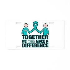 Ovarian Cancer Together Aluminum License Plate