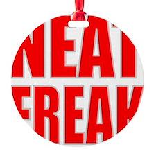 NEAT FREAK Ornament