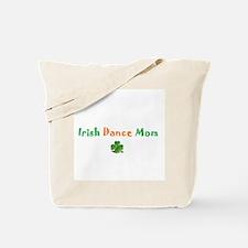 Irish Dance Mom Tote Bag