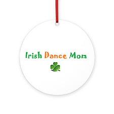 Irish Dance Mom Ornament (Round)